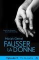Couverture Fausser la donne, tome 5 : Fin de partie Editions MxM Bookmark (Romance) 2018