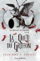 Couverture Les guerriers de Ténèbres, tome 1 : La quête du griffon Editions Luzerne Rousse 2017