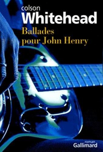 Couverture Ballades pour John Henry
