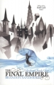 Couverture Fils-des-brumes, cycle 1, tome 1 : L'empire ultime Editions Gollancz 2010