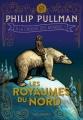 Couverture À la croisée des mondes, tome 1 : Les Royaumes du nord Editions Gallimard  2018