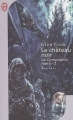 Couverture Les annales de la Compagnie Noire, tome 02 : Le Château Noir Editions J'ai Lu (Fantasy) 2005