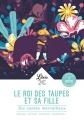Couverture Le roi des taupes et sa fille : Dix contes merveilleux Editions Librio 2018