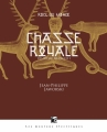 Couverture Rois du monde, tome 2 : Chasse royale, partie 1 : De meute à mort Editions Les Moutons Electriques (La bibliothèque voltaïque) 2015