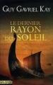 Couverture Le Dernier Rayon du soleil Editions Le Pré aux Clercs (Fantasy) 2006