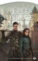 Couverture Les épées de glace, tome 2 : La Servante / Le châtiment de l'Empire Editions Bragelonne (Fantasy) 2017