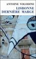 Couverture Lisbonne, dernière marge Editions de Minuit (Double) 2015