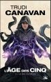 Couverture L'âge des cinq, tome 3 : La voix des dieux Editions Bragelonne (Fantasy) 2018