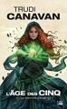 Couverture L'âge des cinq, tome 2 : La sorcière indomptée Editions Bragelonne (Fantasy) 2018
