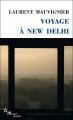 Couverture Voyage à New Delhi Editions de Minuit 2018