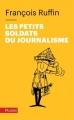 Couverture Les petits soldats du journalisme Editions Hachette (Pluriel) 2018