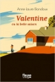 Couverture Valentine ou la belle saison Editions Fleuve 2018