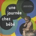 Couverture Une journée chez bébé Editions Palette... 2014