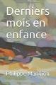 Couverture Derniers mois en enfance Editions Autoédité 2018