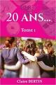 Couverture 20 ans..., tome 1 Editions Autoédité 2018
