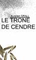 Couverture Le trône de cendre : l'intéGRALL Editions Autoédité 2017