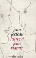Couverture Lettres à Jean Marais Editions Albin Michel 1987
