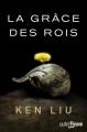 Couverture La dynastie des Dents-de-Lion, tome 1 : La grâce des rois Editions Fleuve (Outrefleuve) 2018