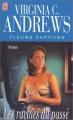 Couverture Fleurs captives, tome 4 : Les racines du passé Editions J'ai Lu 1999