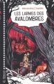Couverture Les larmes des Avalombres Editions Magnard 2018