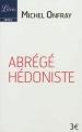 Couverture Abtégé hédoniste Editions Librio (Idées) 2012