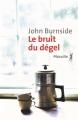 Couverture Le bruit du dégel Editions Métailié (Bibliothèque écossaise) 2018