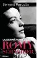 Couverture La dernière vie de Romy Schneider Editions du Rocher 2018