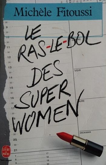 Couverture Le ras-le-bol des super women