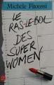 Couverture Le ras-le-bol des super women Editions Le Livre de Poche 1988