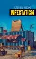 Couverture Trilogie des araignées, tome 2 : Infestation Editions Actes Sud (Exofictions) 2018