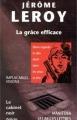 Couverture La grâce efficace Editions Manitoba / Les Belles Lettres 1999