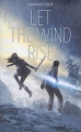 Couverture Let The Sky Fall, tome 3 : Let the Wind Rise Editions Lumen 2018