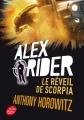 Couverture Alex Rider, tome 09 : Le réveil de Scorpia Editions Le Livre de Poche (Jeunesse) 2017