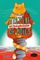 Couverture Bouddha le chat, tome 1 : Mystère et bouboule de poils Editions Les Malins 2018