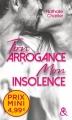 Couverture Ton arrogance mon insolence Editions Harlequin (&H) 2018