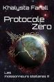 Couverture Les moissonneurs stellaires, tome 3 : Protocole Zéro Editions Autoédité 2018