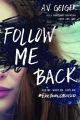 Couverture Follow Me Back, tome 1 Editions Sourcebooks (Fire) 2017