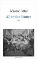 Couverture 37, étoiles filantes Editions Robert Laffont 2018