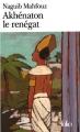 Couverture Akhénaton le renégat Editions Folio  2000