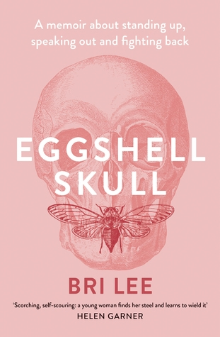 Couverture Eggshell Skull: A memoir about standing up, speaking out and fighting back