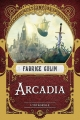 Couverture Arcadia Editions Bragelonne 2018