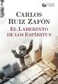 Couverture Le labyrinthe des esprits Editions Planeta (Autores Españoles e Iberoamericanos) 2017