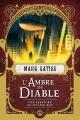 Couverture Lucifer Box, tome 2 : L'Ambre du diable Editions Bragelonne (Poche) 2018