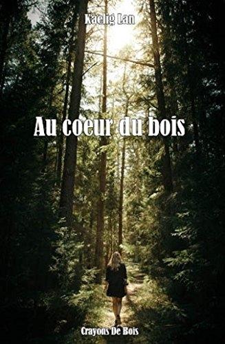 Couverture Au coeur du bois