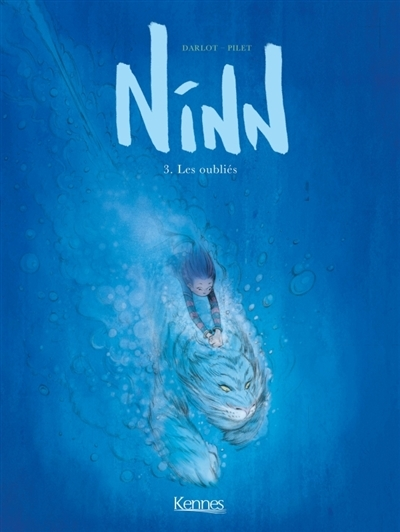Couverture Ninn, tome 3 : Les oubliés