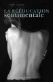 Couverture La rééducation sentimentale, tome 1 Editions Hugo & cie (Blanche) 2013