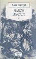 Couverture Histoire du chevalier Des Grieux et de Manon Lescaut / Manon Lescaut Editions JC Lattès (Bibliothèque Lattès) 1990