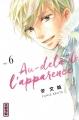 Couverture Au-delà de l'apparence, tome 6 Editions Kana (Shôjo) 2018