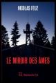 Couverture Le miroir des âmes Editions Slatkine 2018