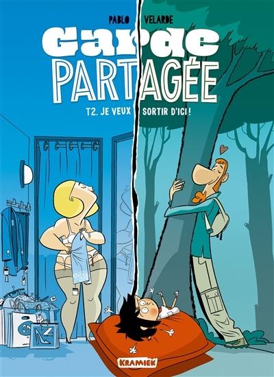 Couverture Garde partagée, tome 2 : Je veux sortir d'ici !